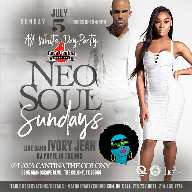NEO SOUL SUNDAYS ALL WHITE DAY PARTY w/IVORY JEAN The Band