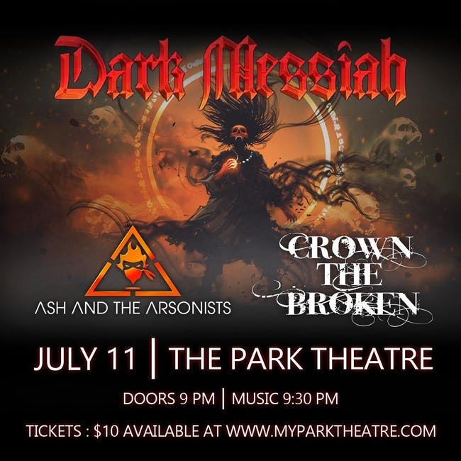 Dark Messiah Ash and the Arsonists Crown the Broken