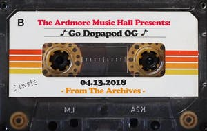 From The Archives - GO Dopapod OG - 04.13.18