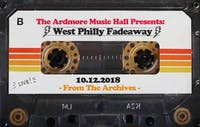 From The Archives - West Philly Fadeaway - 10.12.18