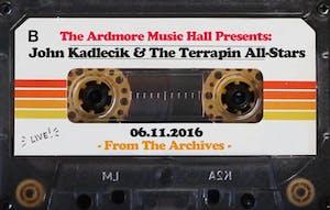 From The Archives - John Kadlecik & The Terrapin All-Stars - 06.11.16
