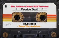 From The Archives - Voodoo Dead - 02.11.17