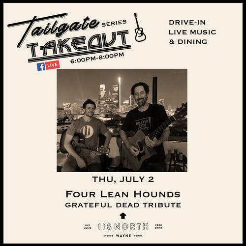 Tailgate Takeout Series - Four Lean Hounds (Grateful Dead Tribute)