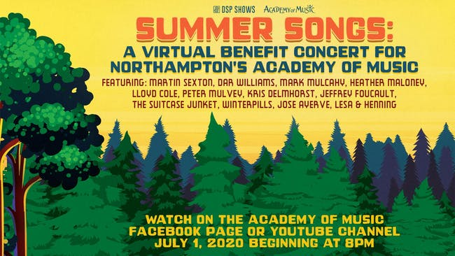 Summer Songs: A Virtual Benefit Concert for Northampton's Academy of Music