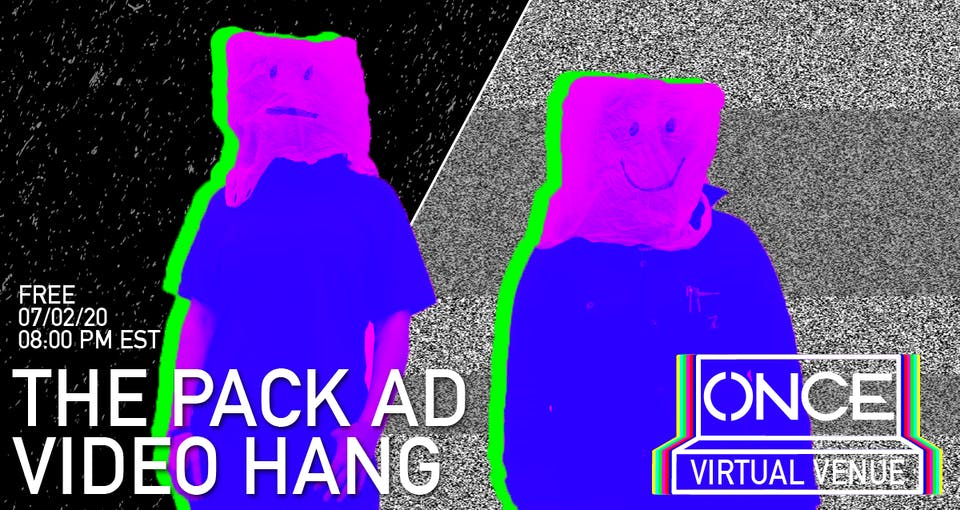 The Pack AD Video Hang x ONCE VV