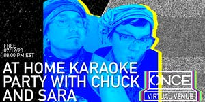 At Home Karaoke Party with Chuck and Sara x ONCE VV
