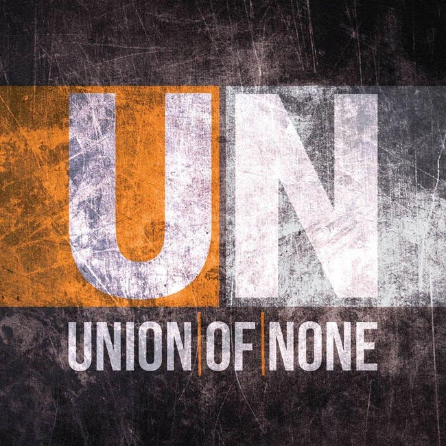 Union of None at Mesa Theater