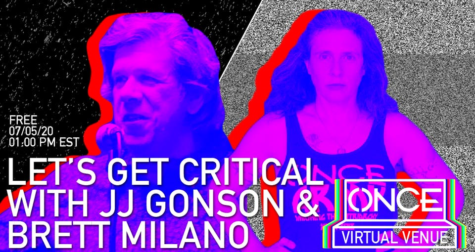 Let's Get Critical with Brett Milano x ONCE VV