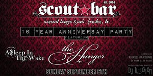 Scout Bar 16 Year Anniversary party featuring The Hunger and more