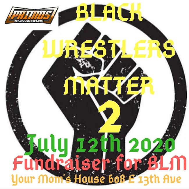 Primos Premier Pro Wrestling Outdoor Series vol. 1: Black Wrestlers Matter