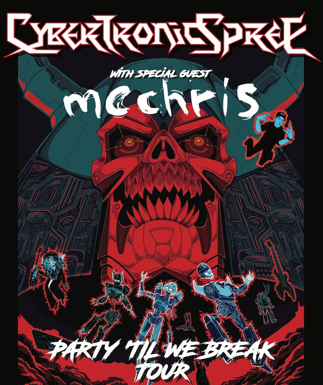 "New Date: Party 'Til We Break"" featuring THE CYBERTRONIC SPREE / MC Chris"