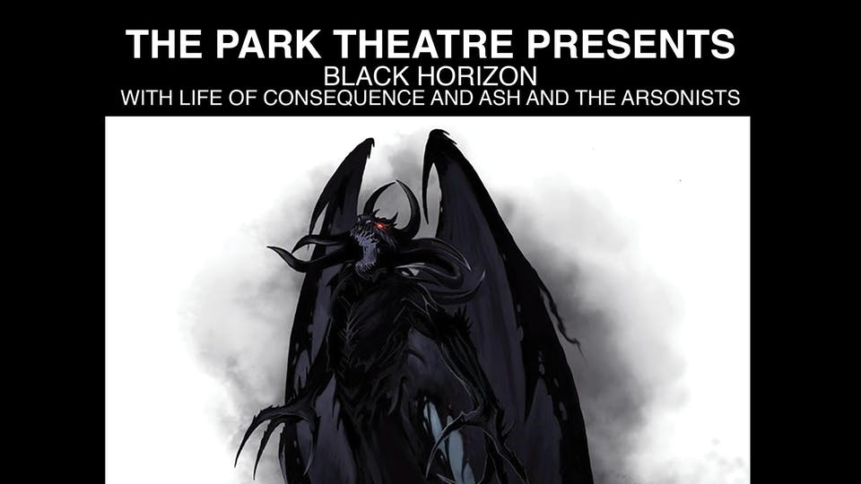 Black Horizon - Life of Consequence - Ash and the Arsonists