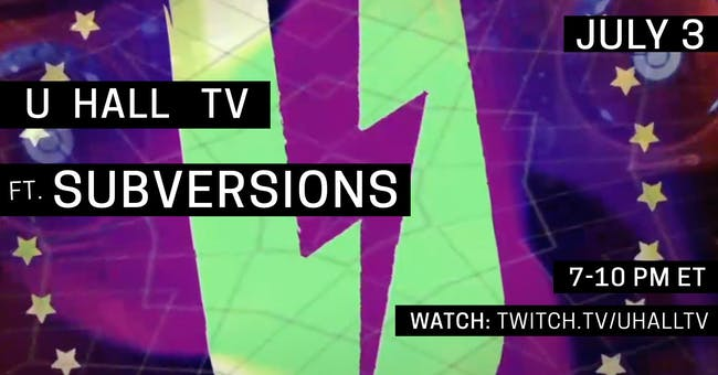 U HALL TV: Subversions