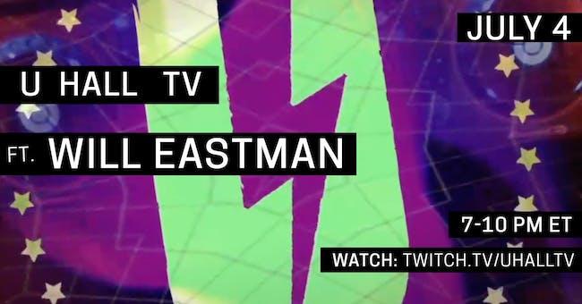 U HALL TV: Will Eastman