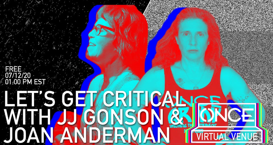 Let's Get Critical with Joan Anderman x ONCE VV