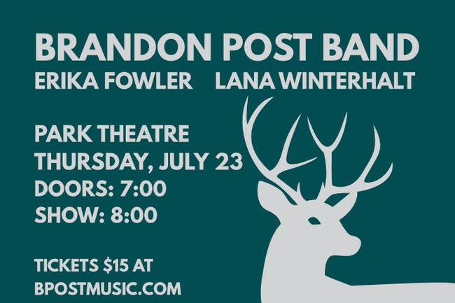 Brandon Post Band w/ Erika Fowler and Lana Winterhalt