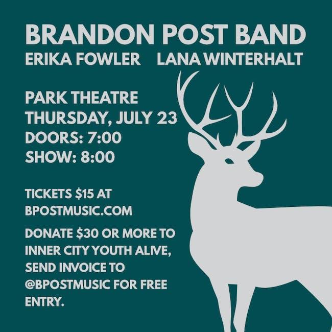 Brandon Post Band w/ Erika Fowler and Lana Winterh