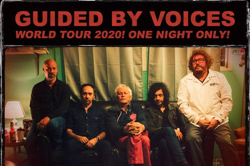 GUIDED BY VOICES - WORLD TOUR 2020 LIVESTREAM