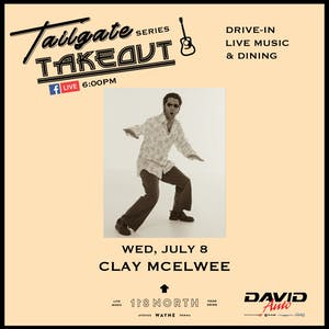 Tailgate Takeout Series - Clay McElwee