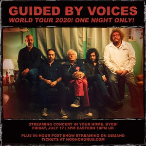 GUIDED BY VOICES  World Tour 2020   One Night Only!
