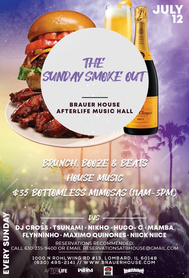 The Sunday Smoke Out at Brauer House - Brunch, Booze & Beats