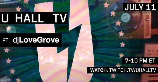 U HALL TV: LoveGrove
