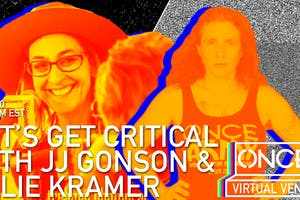 Let's Get Critical with Julie Kramer  x ONCE VV