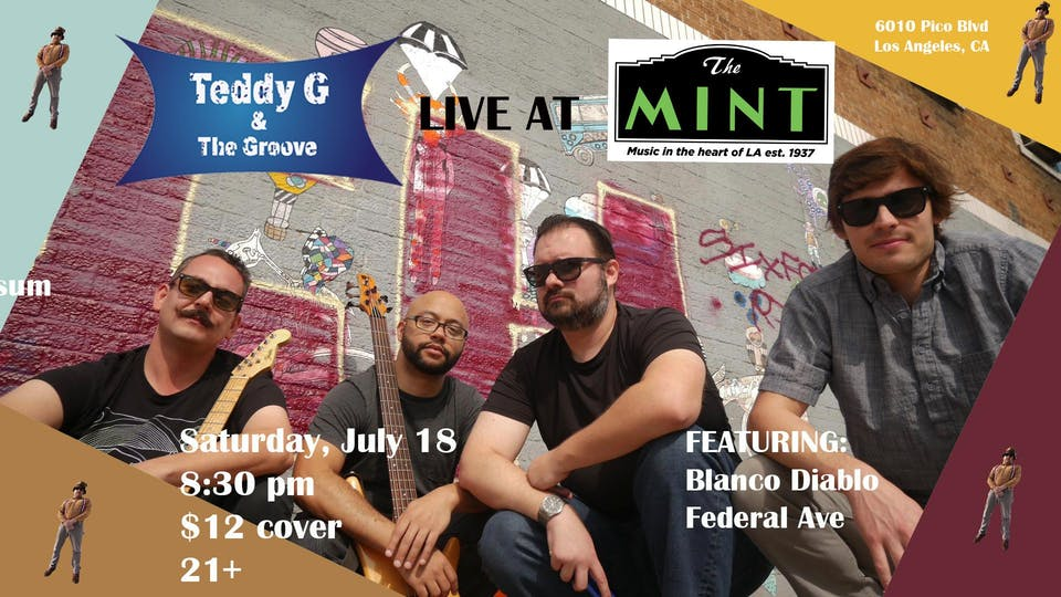 Blanco Diablo, Federal Ave, Teddy G & The Groove