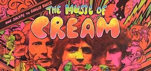 The Music of Cream feat. Kofi Baker, Sean McNabb, and Will Johns