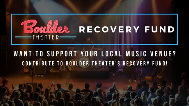 BOULDER THEATER RECOVERY FUND