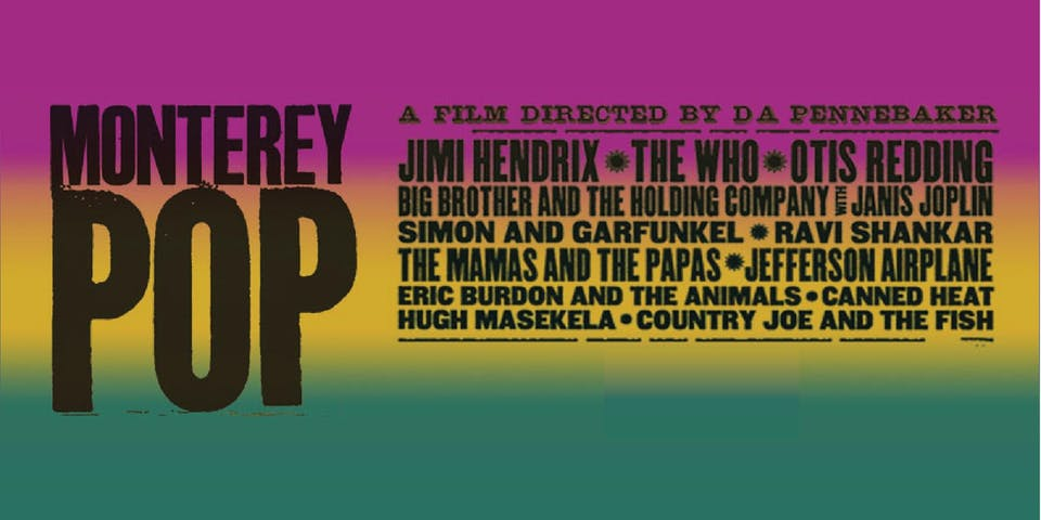 Monterey Pop at the Drive-In