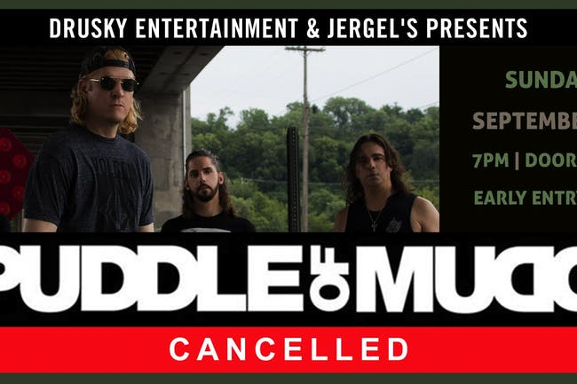 CANCELLED - Puddle of Mudd