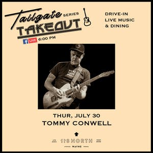 Tommy Conwell - Tailgate Takeout Series
