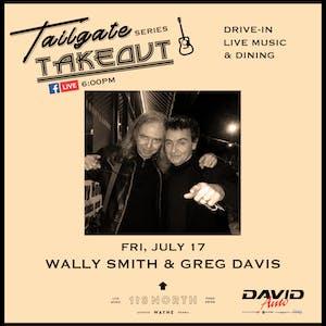 Wally Smith + Greg Davis - Tailgate Takeout Series