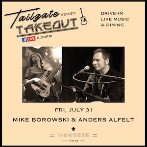 Mike Borowski & Anders Alfelt - Tailgate Takeout Series