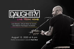 DAUGHTRY LIVE FROM HOME TOUR: Livestream Event Supporting Park West