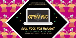 Virtual Soul Food for Thought Open Mic!