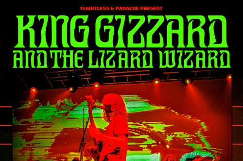 SHOW POSTPONED to 10/5/2021: King Gizzard & The Lizard Wizard