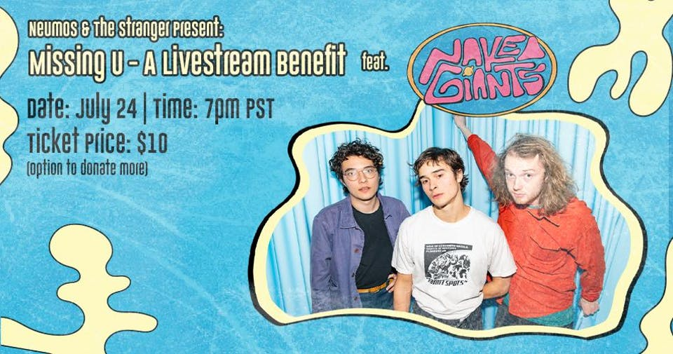 Missing U - A Livestream Benefit feat. Naked Giants!