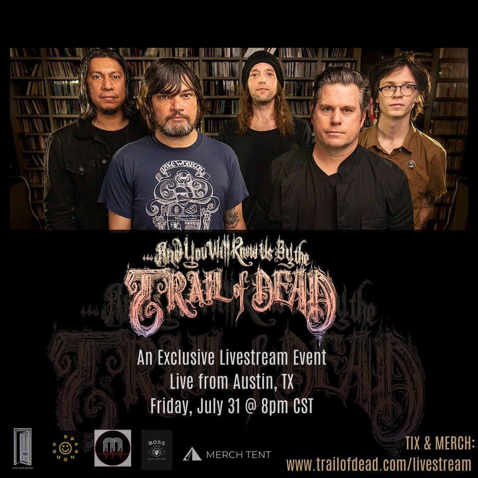 ...And You Will Know Us By The Trail Of Dead Exclusive Livestream