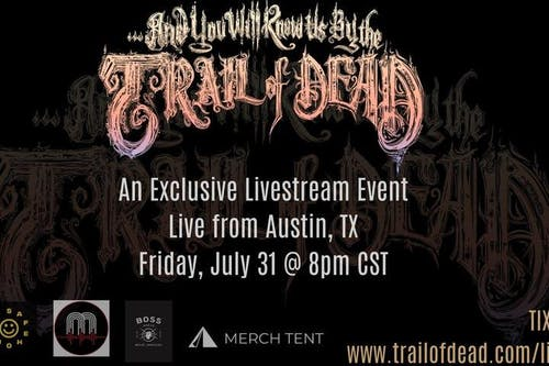 And You Will Know Us By The Trail of Dead Livestream