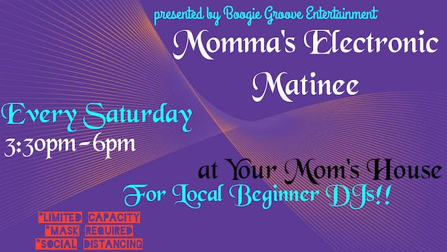 Momma's Electronic Matinee 08/01/20