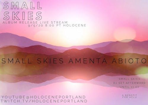 Small Skies Album Release Live Stream w/ Amenta Abioto (ACLU Benefit)