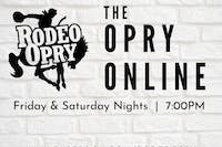 Rodeo Opry Online - August 8th