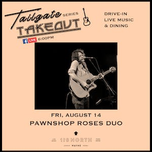 Pawnshop Roses (Duo) - Tailgate Takeout Series