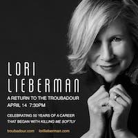 LORI LIEBERMAN: A Return to the Troubadour---POSTPONED to April 13, 2021