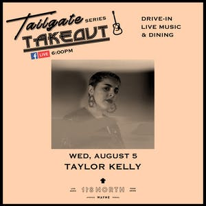 Taylor Kelly - Tailgate Takeout Series
