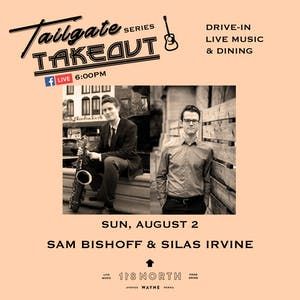 Sam Bishoff / Silas Irvine Duo - Tailgate Takeout Series