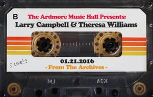 From The Archives - Larry Campbell & Teresa Williams - 1.21.16