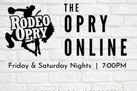 Rodeo Opry Online - August 14th